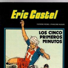 Cómics: ERIC CASTEL. Nº 9. LOS CINCO PRIMEROS MINUTOS. GRIJALBO, 1985. Lote 195392718