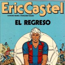 Cómics: ERIC CASTEL. Nº 10. EL REGRESO. GRIJALBO, 1986. Lote 195392807