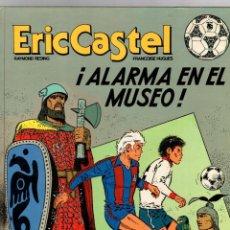 Cómics: ERIC CASTEL. Nº 14. ALARMA EN EL MUSEO. GRIJALBO, 1991. Lote 195392900