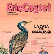 Cómics: ERIC CASTEL. Nº 12. LA CASA DEL CORMORAN. GRIJALBO, 1988. Lote 195392995