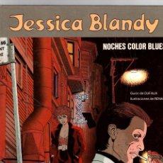 Cómics: JESSICA BLANDY. Nº 4. NOCHES COLOR BLUES. GRIJALBO, 1990. Lote 195469895