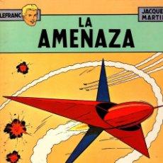 Comics : LEFRANC. Nº 1. LA AMENAZA. JACQUES MARTIN. GRIJALBO, 1986. Lote 195471100