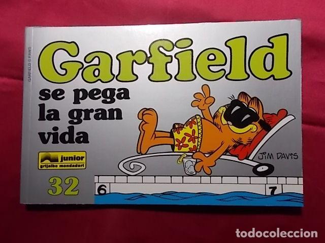GARFIELD SE PEGA LA GRAN VIDA. Nº 32. JUNIOR GRIJALBO. (Tebeos y Comics - Grijalbo - Otros)