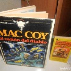 Cómics: MAC COY EL CAÑON DEL DIABLO 1982 +REGALO LIBRO FILM BUFFALO BILL, NEWMAN, BRUGUERA, FOTOS. Lote 207774062