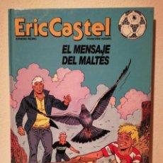 Comics : COMIC TAPA DURA - ERIC CASTEL EL MENSAJE DEL MALTÉS - BARÇA - FUTBOL CLUB BARCELONA - ED. JUNIOR. Lote 196134615