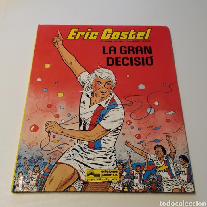 COMIC DE ERIC CASTEL, TÍTULO LA GRAN DECISIÓ, 1985 EDICIONES JÚNIOR (Tebeos y Comics - Grijalbo - Eric Castel)