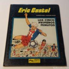 Cómics: COMIC DE ERIC CASTEL, TÍTULO LOS CINCO PRIMEROS MINUTOS, 1985 EDICIONES JÚNIOR. Lote 196313935