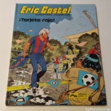 Fumetti: COMIC DE ERIC CASTEL, TÍTULO ¡TARJETA ROJA!, 1981 EDICIONES JÚNIOR. Lote 196314913