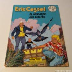 Cómics: COMIC DE ERIC CASTEL, TÍTULO EL MISSATGE DEL MALTÉS, 1993 EDICIONES JÚNIOR. Lote 196315281