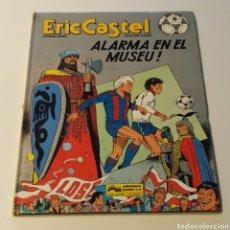 Cómics: COMIC DE ERIC CASTEL, TÍTULO ALARMA EN EL MUSEU, 1990 EDICIONES JÚNIOR. Lote 196315912