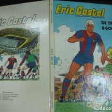 Comics : ERIC CASTEL Nº 4. DE DRET A GOL !. RAYMOND REDING / FRANÇOISE HUGUES. EDICIONES JUNIOR 1982. Lote 196610860