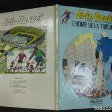 Comics : ERIC CASTEL Nº 5. L'HOME DE LA TRIBUNA F. RAYMOND REDING / FRANÇOISE HUGUES. EDICIONES JUNIOR 1983. Lote 196610936