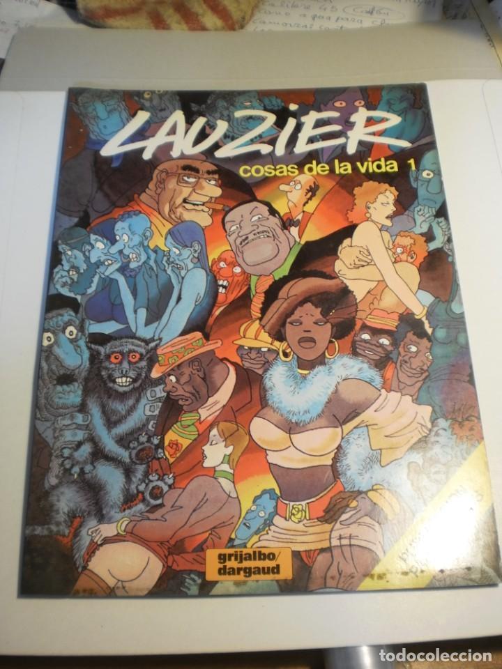 LAUZIER COSAS DE LA VIDA 1. 1981 COLOR CÓMIC ADULTOS. TAPA BLANDA (BUEN ESTADO) (Tebeos y Comics - Grijalbo - Otros)