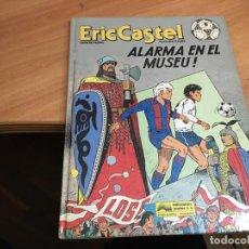 Cómics: ERIC CASTEL Nº 14 ALARMA EN EL MUSEU (JUNIOR) 1991 TAPA DURA (COIB64). Lote 197118755