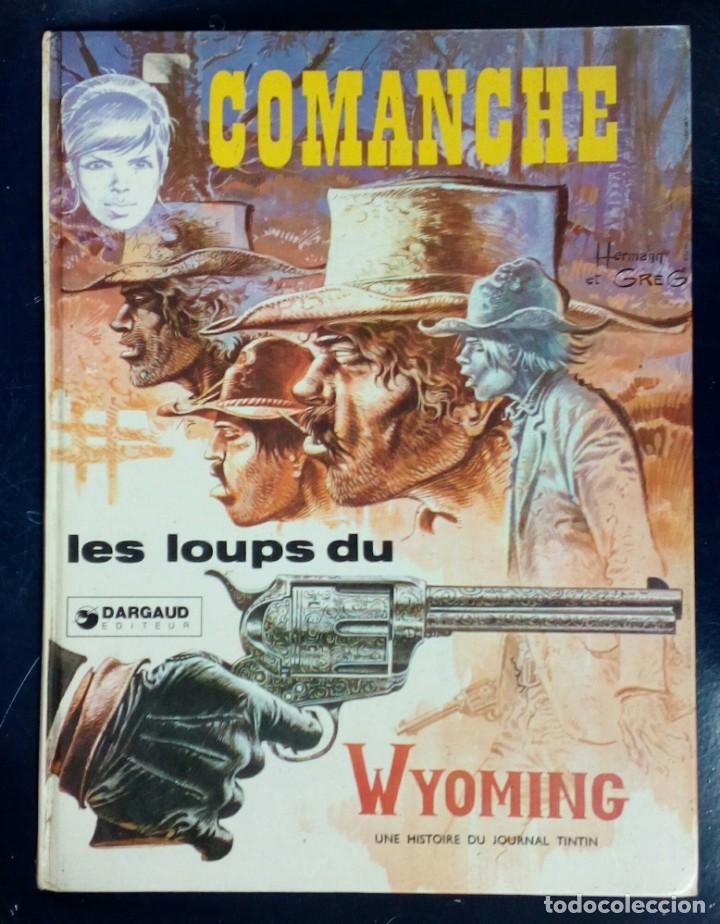 COMANCHE - LES LOUPS DE WYOMING- GRIJALBO - EDICIÓN EN FRANCÉS (Tebeos y Comics - Grijalbo - Comanche)