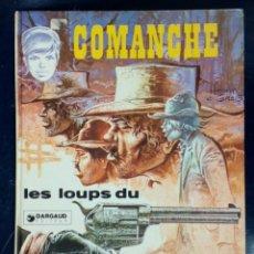 Cómics: COMANCHE - LES LOUPS DE WYOMING- GRIJALBO - EDICIÓN EN FRANCÉS. Lote 197594955