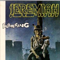 Comics : JEREMIAH. Nº 11. BOOMERANG. HERMANN. GRIJALBO, 1988. Lote 198085037