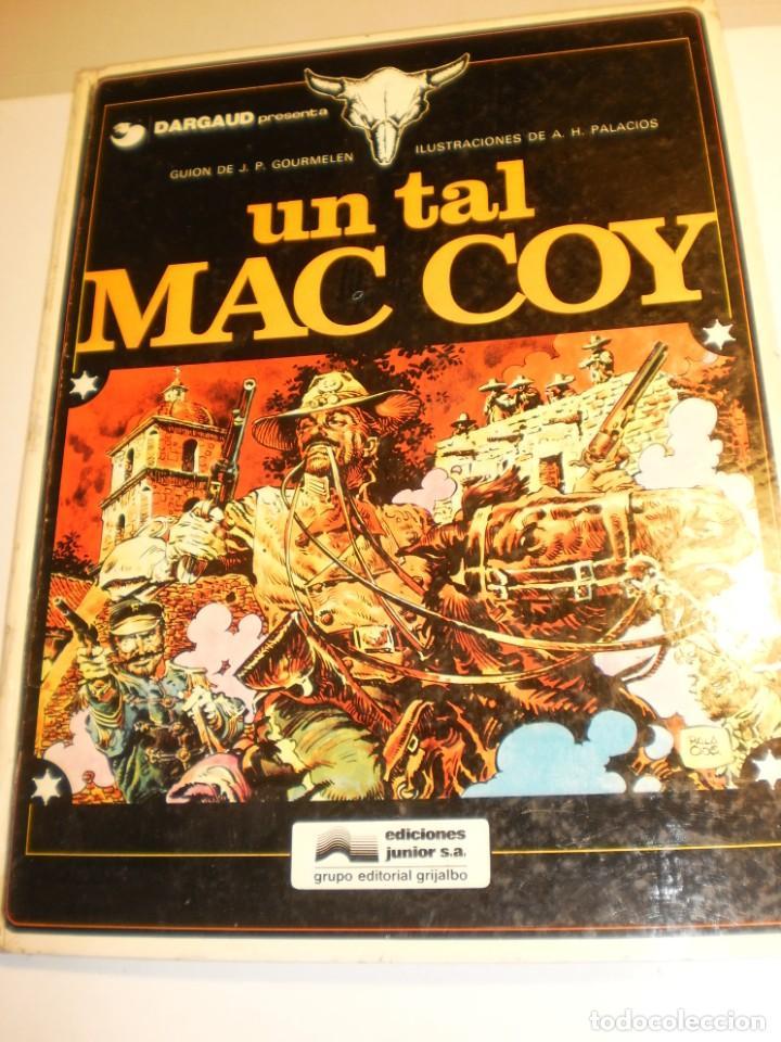 DARGAUD GOURMELEN. UN TAL MAC COY. Nº 2 GRIJALBO 1978 COLOR TAPA DURA (ESTADO NORMAL) (Tebeos y Comics - Grijalbo - Mac Coy)