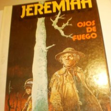 Cómics: JEREMIAH 4 OJOS DE FUEGO. GRIJALBO 1981 COLOR TAPA DURA (ESTADO NORMAL). Lote 198559763