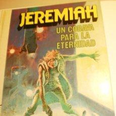 Cómics: JEREMIAH 5 UNA COBAVA PARA LA ETERNIDAD. GRIJALBO 1982 COLOR TAPA DURA (ESTADO NORMAL). Lote 198559932
