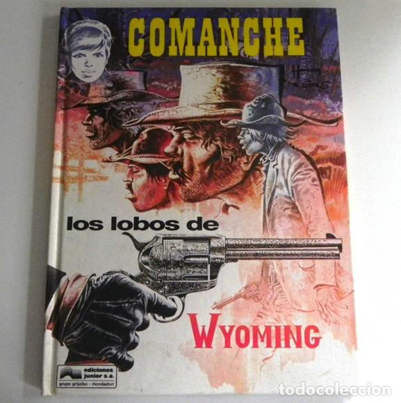 COMANCHE 3 - LOS LOBOS DE WYOMING - CÓMIC AVENTURA DEL OESTE TAPA DURA JUNIOR GRIJALBO HERMANN GREG (Tebeos y Comics - Grijalbo - Comanche)