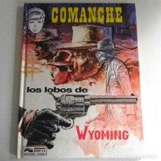 Cómics: COMANCHE 3 - LOS LOBOS DE WYOMING - CÓMIC AVENTURA DEL OESTE TAPA DURA JUNIOR GRIJALBO HERMANN GREG. Lote 199309401