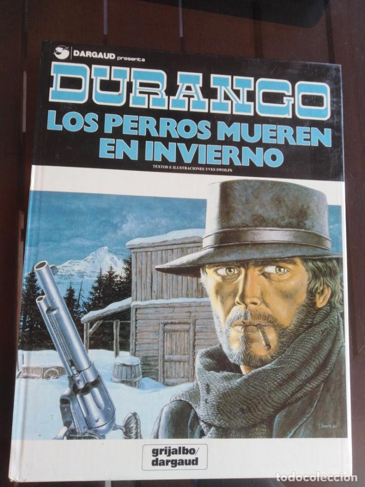 DURANGO 1 LOS PERROS MUEREN EN INVIERNO - YVES SWOLFS - DARGAUD (Tebeos y Comics - Grijalbo - Durango)