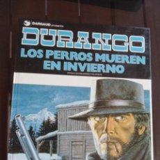 Cómics: DURANGO 1 LOS PERROS MUEREN EN INVIERNO - YVES SWOLFS - DARGAUD . Lote 199352611