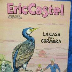 Cómics: ERIC CASTEL Nº 12 LA CASA DE CORMORAN (GRIJALBO ) MUY BUEN ESTADO. Lote 199675825