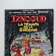 Cómics: IZNOGUD, Nº 17. LA TRAMPA DE LA SIRENA. GRIJALBO. TDKC51. Lote 200080806