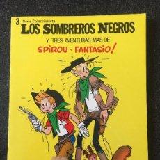 Cómics: LOS SOMBREROS NEGROS Y TRES AVENTURAS MÁS DE SPIROU Y FANTASIO - MUNDIS - 1980 - ¡MUY BUEN ESTADO!. Lote 201288676