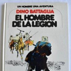 Comics: DINO BATTAGLIA. EL HOMBRE DE LA LEGIÓN. UN HOMBRE UNA AVENTURA. EDICIONES JUNIOR. GRIJALBO.1978. Lote 201553337