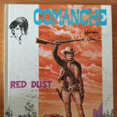 Cómics: COMANCHE. RED DUST. HERMAN & GREG. EDITORIAL GRIJALBO. 1ª EDICIÓN. Lote 202002523