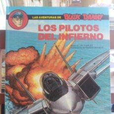 Cómics: LAS AVENTURAS DE BUCK DANNY - LOS PILOTOS DEL INFIERNO - CHARLIER - BERGÉSE. Lote 202743106