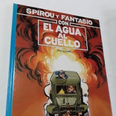 Cómics: SPIROU 26 CON EL AGUA AL CUELLO DETOME & JANRY COMO NUEVO , GRIJALBO ,1991.. Lote 202855680