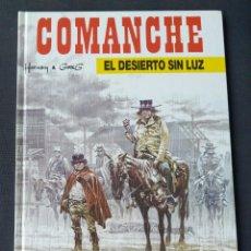 Cómics: COMANCHE UN DESIERTO SIN LUZ. Lote 203413107