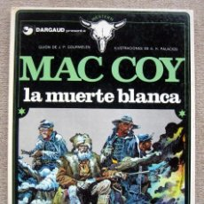 Cómics: MAC COY NÚMERO 6. LA MUERTE BLANCA. PALACIOS - GOURMELEN. Lote 203582291
