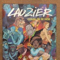 Cómics: COSAS DE LA VIDA 1 (LAUZIER). Lote 203992713