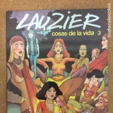 Cómics: COSAS DE LA VIDA 3 (LAUZIER). Lote 203993063