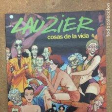 Cómics: COSAS DE LA VIDA 4 (LAUZIER). Lote 203993236