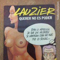 Cómics: QUERER NO ES PODER (LAUZIER). Lote 203993950