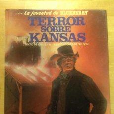 Cómics: TERROR SOBRE KANSAS - LA JUVENTUD DE BLUEBERRY 27 -. Lote 204363415