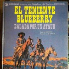 Cómics: CHARLIER - GIRAUD . EL TENIENTE BLUEBERRY. BALADA POR UN ATAÚD. Lote 204749463