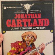Cómics: JONATHAN CARTLAND NUMERO 01: ULTIMA CARAVANA A OREGON. Lote 205075358