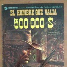 Cómics: BLUEBERRY : EL HOMBRE QUE VALÍA 500000 $ - Nº 8 / 1980. Lote 205520190