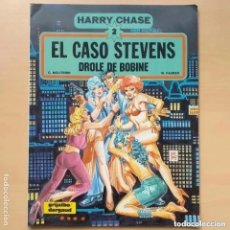 Cómics: HARRY CHASE. EL CASO STEVENS. DROLE DE BOBINE. 2 GRIJALBO. Lote 205699580