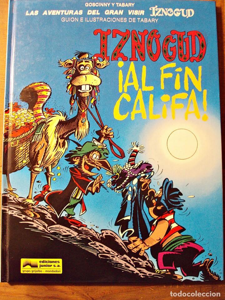 IZNOGUD AL FIN CALIFA - EDICIONES JUNIOR 1994 (Tebeos y Comics - Grijalbo - Iznogoud)