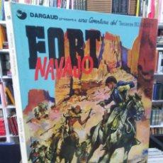 Cómics: FORT NAVAJO - TENIENTE BLUEBERRY - CHARLIER - GIRAUD. Lote 206118428