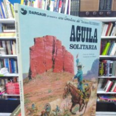 Cómics: ÁGUILA SOLITARIA - TENIENTE BLUEBERRY - CHARLIER - GIRAUD. Lote 206118808