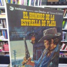 Cómics: EL HOMBRE DE LA ESTRELLA DE PLATA - TENIENTE BLUEBERRY - CHARLIER - GIRAUD. Lote 206120271